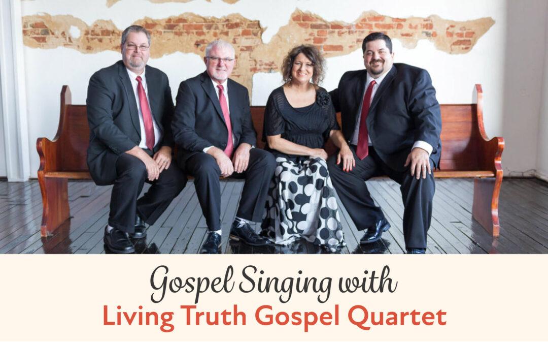 Gospel Singing with Living Truth Gospel Quartet