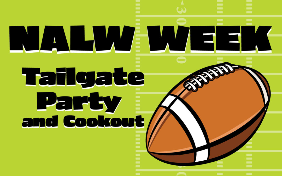 NALW Week Tailgate Party and Cookout